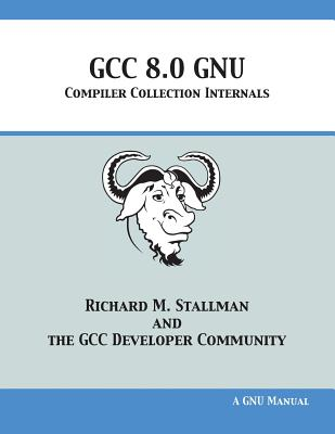 GCC 8.0 GNU Compiler Collection Internals Cover Image