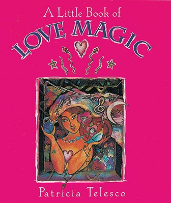 A Little Book of Love Magic Cover Image