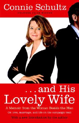 And His Lovely Wife: A Memoir from the Woman Beside the Man Cover Image