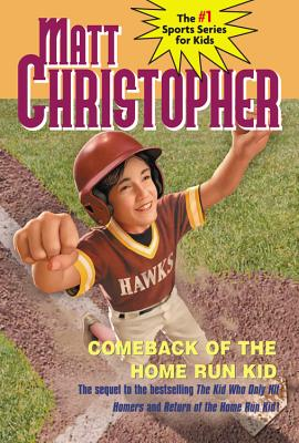 Comeback of the Home Run Kid Cover Image