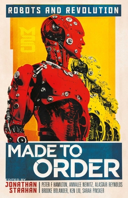 Made To Order: Robots and Revolution Cover Image