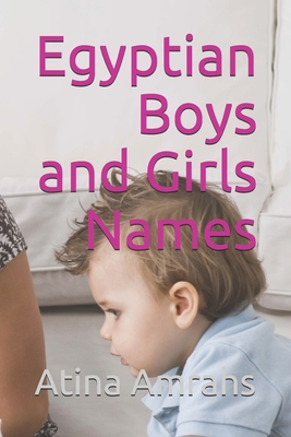 Egyptian Boys and Girls Names Cover Image
