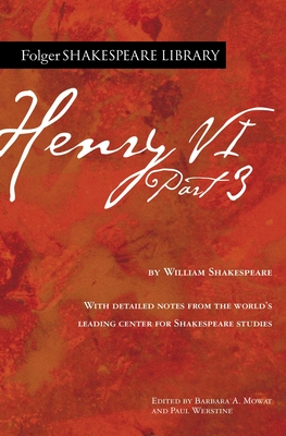 Henry VI Part 3 (Folger Shakespeare Library) Cover Image