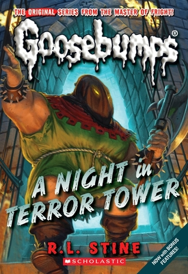 A Night in Terror Tower (Classic Goosebumps #12) Cover Image