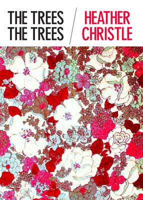 Cover for The Trees the Trees