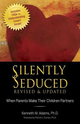 Silently Seduced: When Parents Make Their Children Partners Cover Image