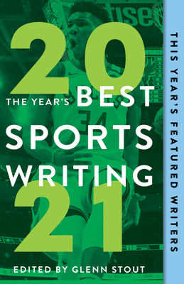 The Year's Best Sports Writing 2021 Cover Image