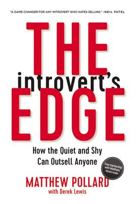 The Introvert's Edge: How the Quiet and Shy Can Outsell Anyone Cover Image