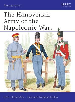 The Hanoverian Army of the Napoleonic Wars Cover