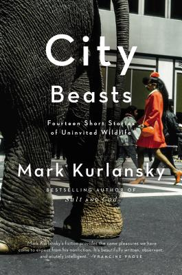 City Beasts: Fourteen Stories of Uninvited Wildlife Cover Image