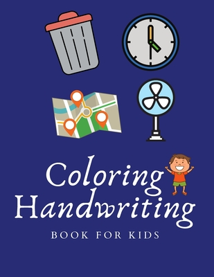 Things Coloring and Handwriting Book: Kids art supplies and coloring things, Journal children's handwriting (Activity Books for Kids). Cover Image