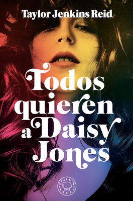 Todos quieren a Daisy Jones / Daisy Jones & The Six Cover Image