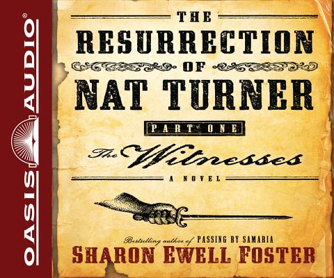 The Resurrection of Nat Turner, Part One Cover