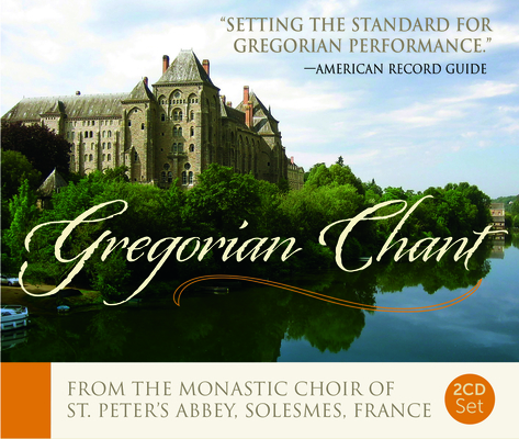 Best of the Monks of Solesmes - 2 CD set: Gregorian Chant Cover Image