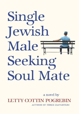 Single Jewish Male Seeking Soul Mate Cover Image