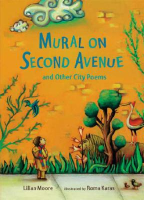 Mural on Second Avenue and Other City Poems Cover