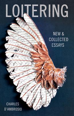 Loitering: New and Collected Essays Cover Image