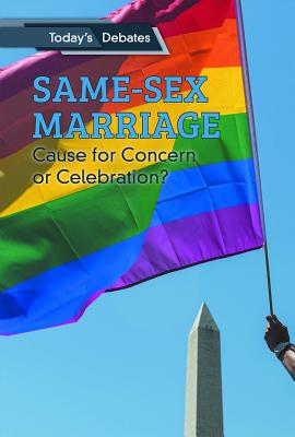 Same-Sex Marriage: Cause for Concern or Celebration? Cover Image