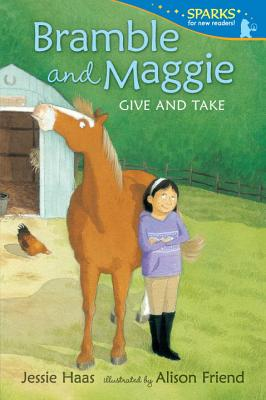 Bramble and Maggie Give and Take (Candlewick Sparks) Cover Image