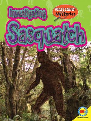 Investigating Sasquatch Cover Image