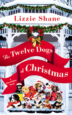 The Twelve Dogs of Christmas (Pine Hollow #1) Cover Image