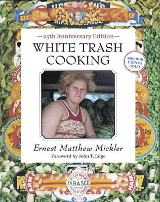 White Trash Cooking: 25th Anniversary Edition [A Cookbook] Cover Image