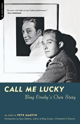 Call Me Lucky: Bing Crosby's Own Story Cover Image