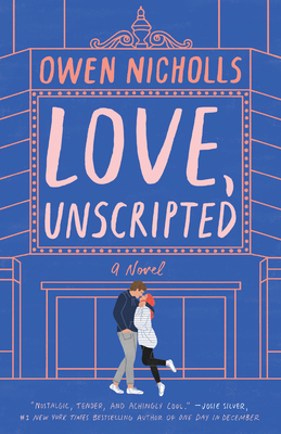 Love, Unscripted: A Novel Cover Image