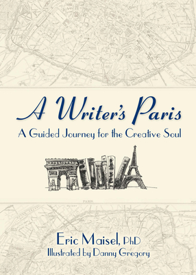 A Writer's Paris: A Guided Journey for the Creative Soul Cover Image