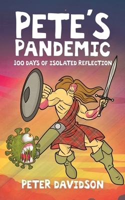 Pete's Pandemic: 100 Days of Isolated Reflection Cover Image