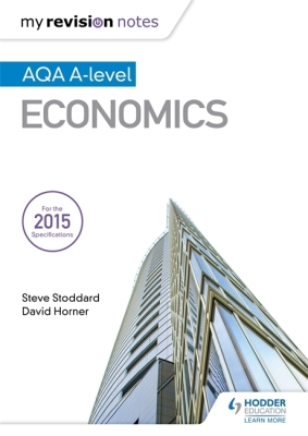 My Revision Notes: Aqa A-Level Economics Cover Image