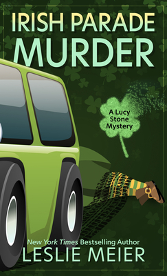 Irish Parade Murder (Lucy Stone Mystery #27) Cover Image