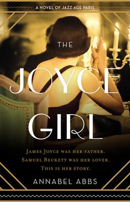 The Joyce Girl: A Novel of Jazz Age Paris Cover Image