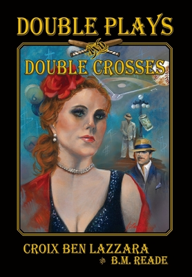 Cover for Double Plays and Double Crosses