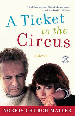 A Ticket to the Circus: A Memoir Cover Image