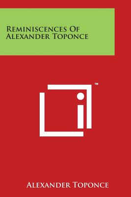 Reminiscences Of Alexander Toponce Cover Image