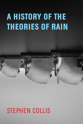 A History of the Theories of Rain Cover Image