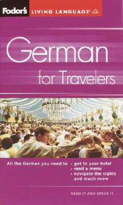 Fodor's German for Travelers (Phrase Book), 3rd Edition Cover