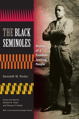 The Black Seminoles: History of a Freedom-Seeking People Cover Image