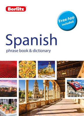 Berlitz Phrase Book & Dictionary Spanish (Bilingual Dictionary) (Berlitz Phrasebooks) Cover Image