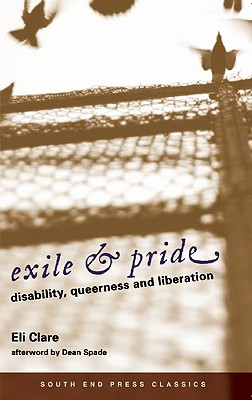 Exile & Pride: Disability, Queerness, & Liberation Cover Image