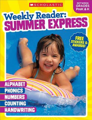 Weekly Reader: Summer Express (Between Grades PreK & K) Workbook Cover Image