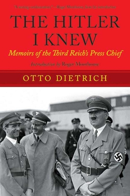The Hitler I Knew: Memoirs of the Third Reich?s Press Chief Cover Image