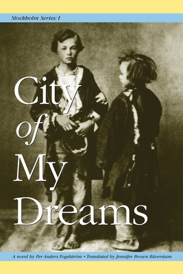 Stockholm Series I: City of My Dreams Cover Image
