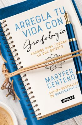Arregla tu vida con grafología / Get Your Life Back Together with Graphology Cover Image
