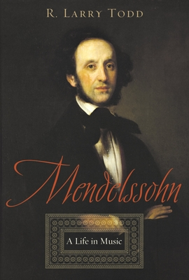 Mendelssohn: A Life in Music Cover Image