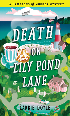 Death on Lily Pond Lane (Hamptons Murder Mysteries #2) Cover Image