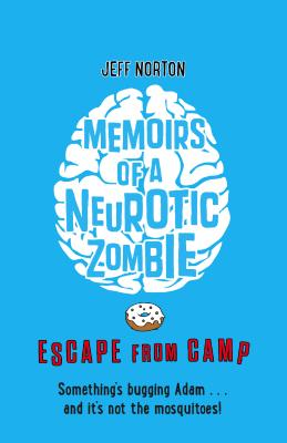 Memoirs of a Neurotic Zombie: Escape from Camp Cover Image