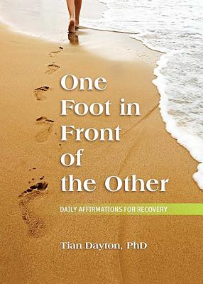 One Foot in Front of the Other: Daily Affirmations for Recovery Cover Image