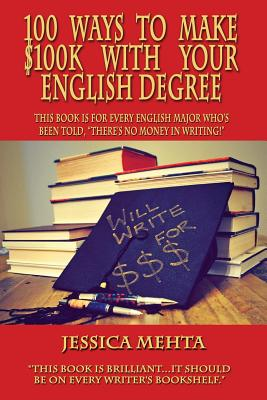 100 Ways to Make $100k with Your English Degree Cover Image